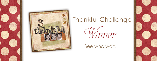 Thankful Challenge Winner!