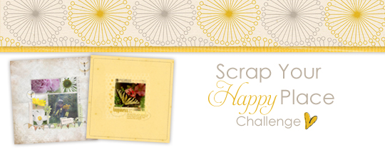 Scrap Your Happy Place Challenge