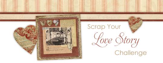 Scrap Your Love Story Challenge