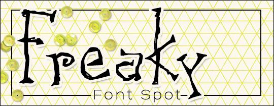 Freaky Font Spot
