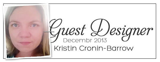 Meet December's Guest Designer: Kristin Cronin-Barrow