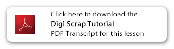 Download this Digi Scrap Tutorial