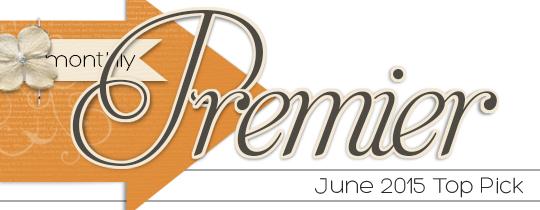 Premier Top Pick—June 2015