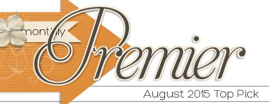 Premier Top Pick—August 2015