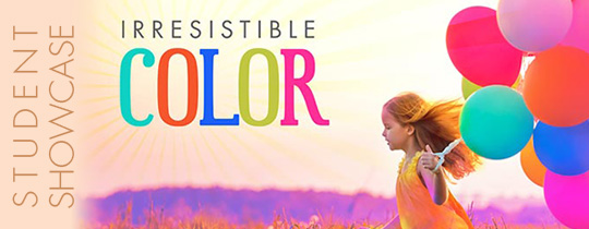 Irresistible Color—Student Showcase