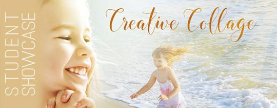 Creative Collage—Student Showcase
