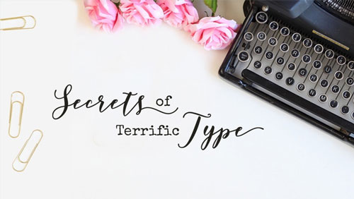 Secrets of Terrific Type class by Jenifer Juris