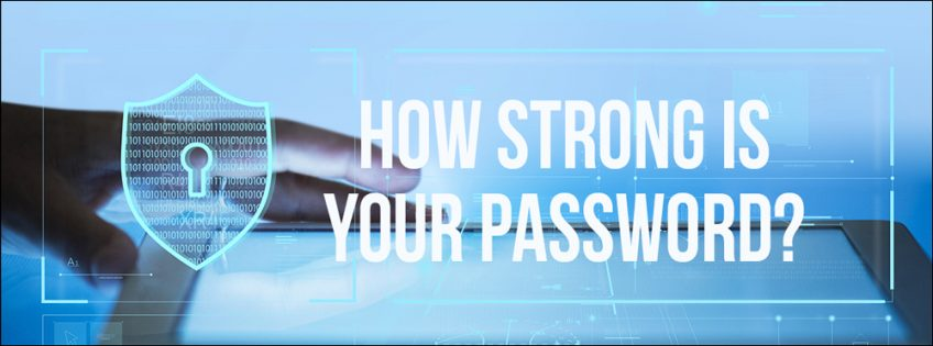 6 Tips to Strengthen Your Passwords