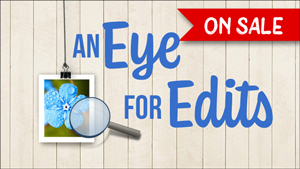 Save 25% off An Eye For Edits by Jenifer Juris through May 2, 2021